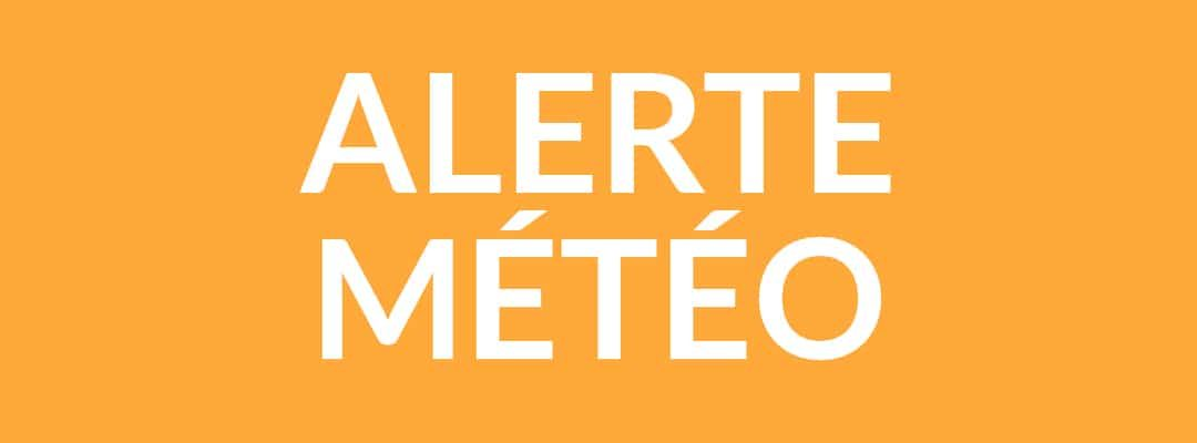 Alerte météo – vigilance orange : vents violents